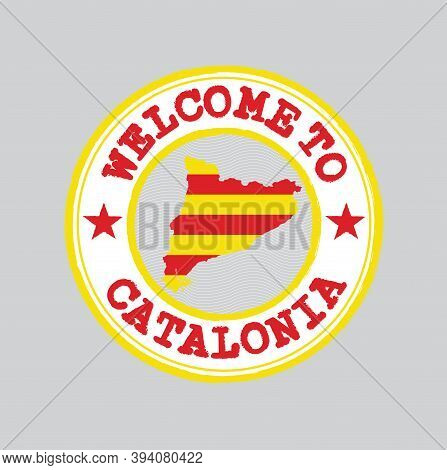 Vector Stamp Of Welcome To Catalonia With Map Outline Of The Catalunya In Center. Grunge Rubber Text