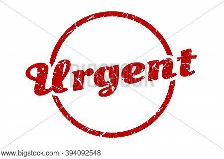 Urgent Sign. Urgent Round Vintage Grunge Stamp. Urgent