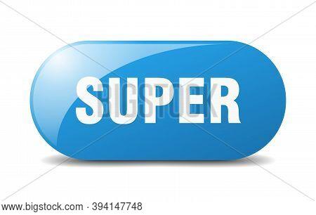Super Button. Super Sign. Key. Push Button.