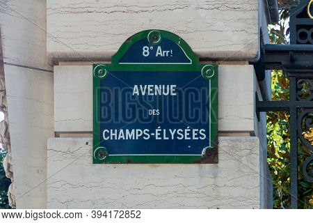 Paris, France - August 29, 2019 : Champs Elysees Street Sign. One Of The Most Famous Streets In The