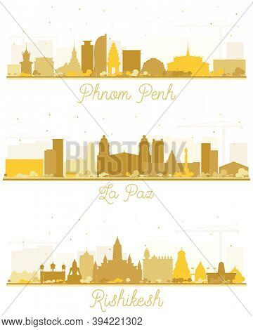 La Paz Bolivia, Rishikesh India and Phnom Penh Cambodia City Skyline Silhouettes Set with Golden Buildings Isolated on White.