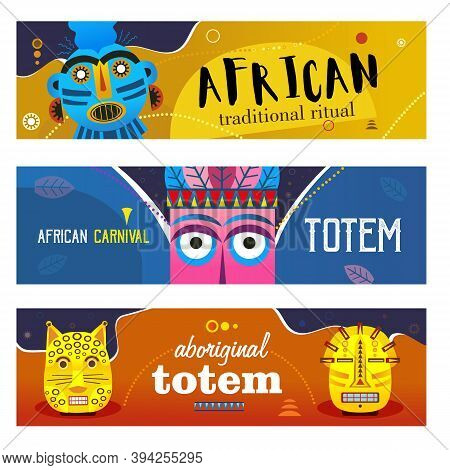 African Ritual Banners Set. Ethnic Tribal Masks, Traditional Totem Vector Illustrations With Text. T