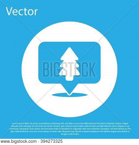 Blue Location Of The Forest On A Map Icon Isolated On Blue Background. White Circle Button. Vector I