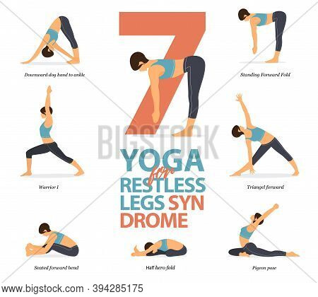 Infographic Of 7 Yoga Poses For Restless Legs Syndrome In Flat Design. Beauty Woman Is Doing Exercis