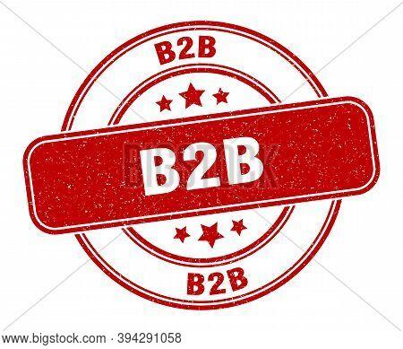B2b Stamp. B2b Label. Round Grunge Sign
