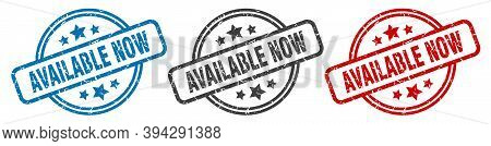 Available Now Stamp. Available Now Round Isolated Sign. Available Now Label Set