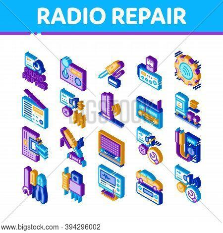 Radio Repair Service Icons Set Vector. Isometric Radio Repair Electronic And Mechanical Equipment So