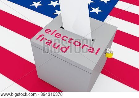 3d Illustration Of Electoral Fraud Script On A Ballot Box, With Us Flag As A Background.
