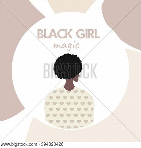 Black Girl Magic Concept.  Blm, Black Lives Matter,  African Americans And White People  In Mask Aga