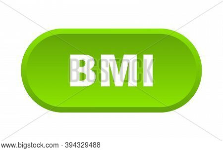 Bmi Button. Rounded Sign On White Background