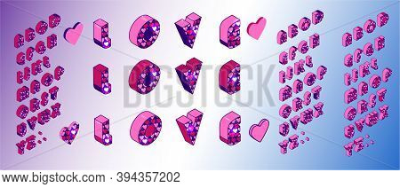 St. Valentine Alphabet, Heart Pink Alphabet. Font Isometric Set 3d Vector Illustration.  Letters And