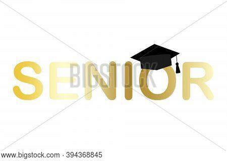 Senior Graduate Cap In Cartoon Style. Gold Texture Template. Vector Illustration Isolated. Stock Ima