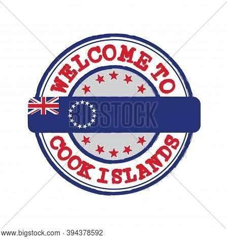 Vector Stamp Of Welcome To Cook Islands And Tying In The Middle With Nation Flag. Grunge Rubber Text