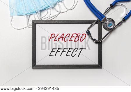 Placebo Effect Inscription. Fake Pills Treatment Concept.