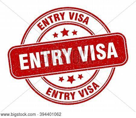 Entry Visa Stamp. Entry Visa Label. Round Grunge Sign