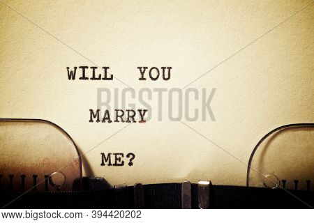 Will you marry me? phrase written with a typewriter.