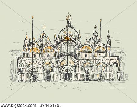 Basilica Di San Marco In Venice, Italy. Landmark Of Venice. Sketch Vector Illustration. Vintage Desi