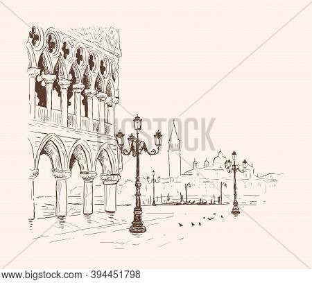 Piazza San Marco, Doge\'s Palace In Venice, Italy. Hand Drawn Sketch Vector Illustration. Romantic C