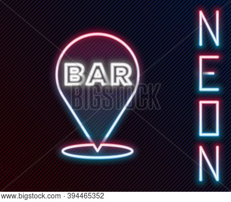 Glowing Neon Line Alcohol Or Beer Bar Location Icon Isolated On Black Background. Symbol Of Drinking
