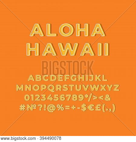 Aloha Hawaii Vintage 3d Vector Alphabet Set. Retro Bold Font, Typeface. Pop Art Stylized Lettering.