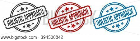 Holistic Approach Stamp. Holistic Approach Round Isolated Sign. Holistic Approach Label Set