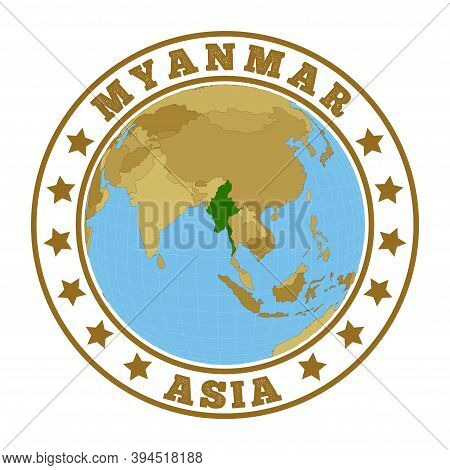 Myanmar Logo. Round Badge Of Country With Map Of Myanmar In World Context. Country Sticker Stamp Wit