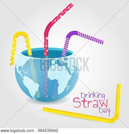Vector Illustration On A Theme Of Drinking Straw Day. Globe In The Form Of A Container With Straws.