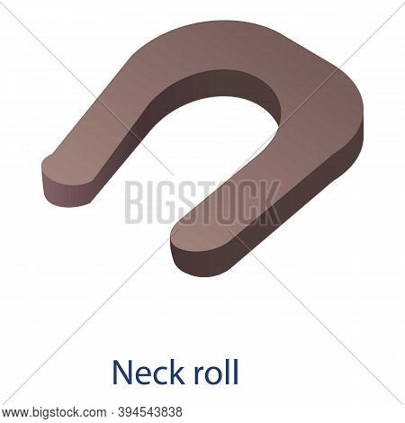 Sport Neck Roll Icon. Isometric Of Sport Neck Roll Vector Icon For Web Design Isolated On White Back