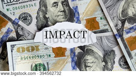Usa Dollar With Finance Text Impact On Torn Piece Paper