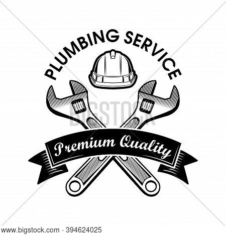 Plumbers Wrenches Vector Illustration. Crossed Adjustable Spanners, Hardhat And Service Text On Ribb