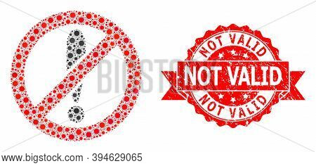 Vector Collage Forbidden Exclamation Of Virus, And Not Valid Corroded Ribbon Stamp Seal. Virus Eleme