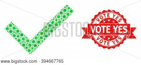 Vector Collage Yes Tick Of Sars Virus, And Vote Yes Unclean Ribbon Stamp. Virus Particles Inside Yes
