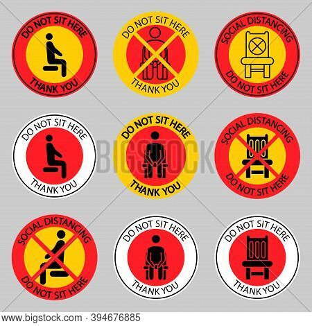 Do Not Sit Here Signage. Forbidden Icons For Seat. Safe Social Distance When You're Sitting In A Pub