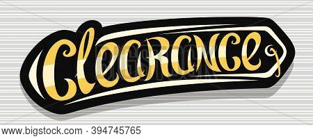 Vector Banner For Clearance Sale, Dark Decorative Ad Sign Board For Black Friday Or Cyber Monday Sal