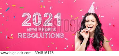 2021 New Years Resolutions With Young Woman With Party Theme On A Pink Background