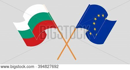 Crossed And Waving Flags Of Bulgaria And The Eu. Vector Illustration