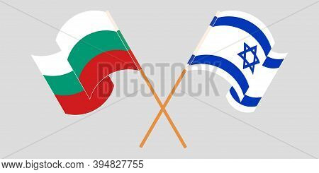 Crossed And Waving Flags Of Bulgaria And Israel. Vector Illustration