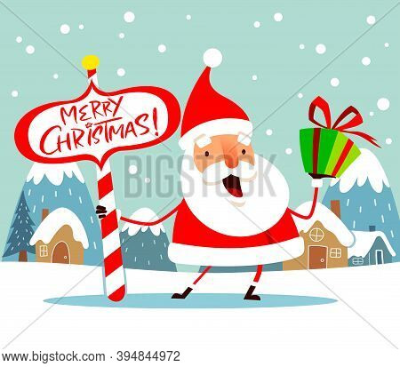 Santa Claus With Christmas Gift Box Present And North Pole Signboard.