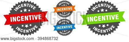 Incentive Sign. Round Ribbon Label Set. Seal