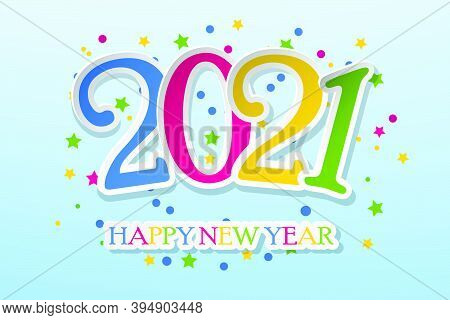 Happy New Year 2021 Greeting Card. Template For New Year Flyers, Greeting Cards, Brochures. 2021 Hap