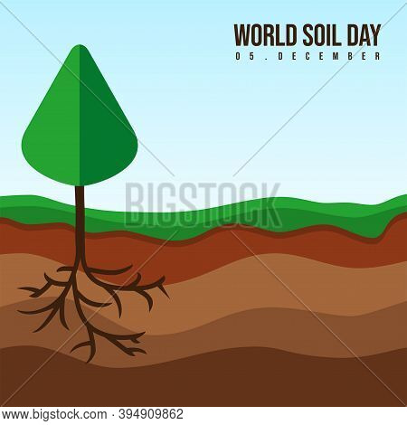 World Soil Day With Layer Of Soil Design. Good Template For Soil Or Environment Design.