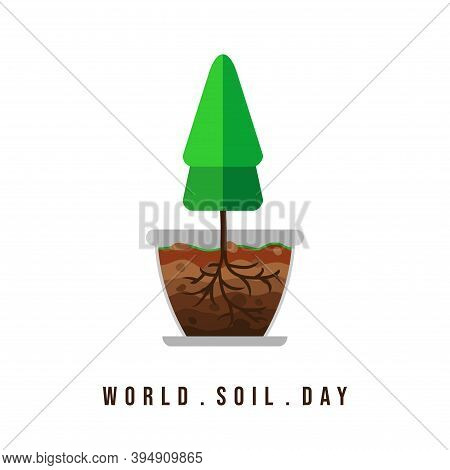 World Soil Day With Layer Of Soil In Plant's Pot Vector Illustration. Good Template For Soil Or Envi