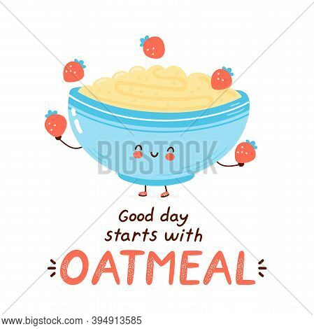 Cute Happy Funny Oatmeal Bowl Juggle Strawberry. Isolated On White Background. Vector Cartoon Charac
