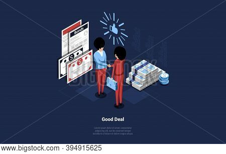 Good Business Deal Concept Illustration In Cartoon 3d Style. Isometric Vector Composition On Dark Ba