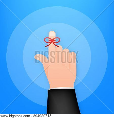 Don T Forget Reminder. Rope Bow On Finger Pointing. Vector Stock Illustration.