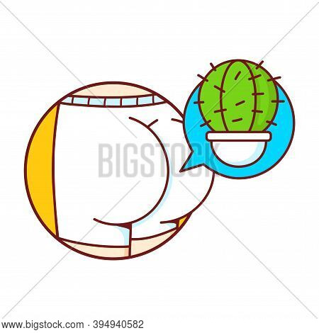 Human Ass In Panties And Cactus In Speech Bubble. Isolated On White Background. Vector Cartoon Chara