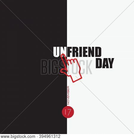 The Poster For Unfriend Day. Vector Illustration