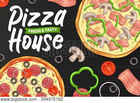 Pizza And Pizzeria, Italian Restaurant Or Fast Food Menu, Vector Poster. Fastfood Pizza House Delive