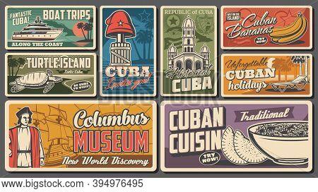 Travel To Cuba Retro Vector Banners. Boat Trip Along Coast, Columbus Museum And Cuban Cuisine, Histo