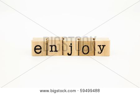 closeup enjoy wording isolate on white background feeling and emotion concept poster
